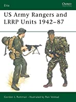 US Army Rangers & LRRP Units 1942-87 (Elite)