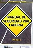 Manual de Seguridad Vial Laboral (Empresa)