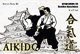 Aïkido en bandes dessinées - Du débutant au 4e kyû - Budo Editions - 25/01/2010