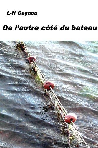 De l'autre côté du bateau (French Edition)