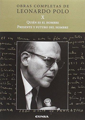 QUIEN ES EL HOMBRE. PRESENTE Y FUTURO DEL HOMBRE (Obras Completas L.P.)
