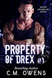 Property of Drex (Book 1) (Death Chasers MC Series) (English Edition)