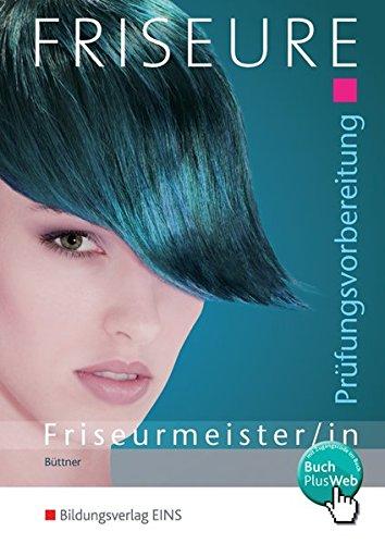 Friseure: Prüfungsvorbereitung Friseurmeister/Friseurmeisterinnen: Schülerband