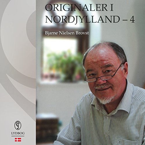 Originaler i Nordjylland 4 (Danish Edition) audiobook cover art