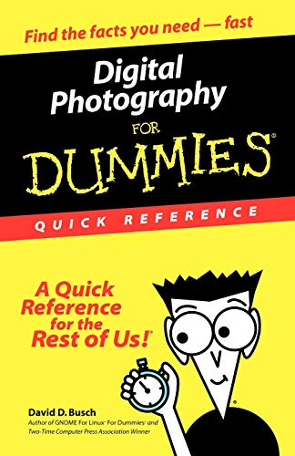Digital Photography for Dummies: Quick Reference