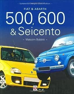 Fiat & Abarth 500, 600 & Seicento by Malcolm Bobbitt (2003-12-04)