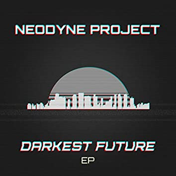 Darkest Future EP