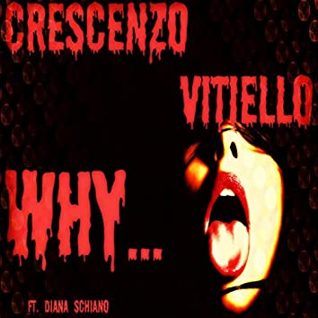 WHY (feat. Diana Schiano)