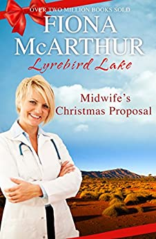 Midwife's Christmas Proposal (Christmas in Lyrebird Lake Book 1) by [Fiona McArthur]