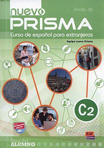 Nuevo Prisma (nivel C2) [Lingua spagnola]: Libro del alumno