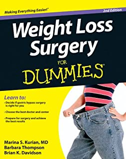 Weight Loss Surgery For Dummies 2E