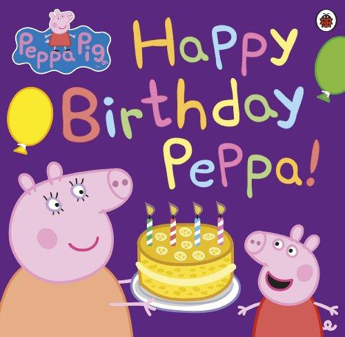 Peppa Pig: Happy Birthday Peppa! (English Edition)
