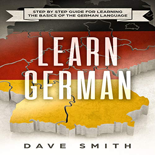 Learn German: Step by Step Guide for Learning the Basics of the German Language                   By:                                                                                                                                 Dave Smith                               Narrated by:                                                                                                                                 Mike Nelson                      Length: 1 hr and 37 mins     1 rating     Overall 2.0