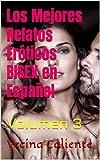 Los Mejores Relatos Eróticos BISEX en Español: Volumen 3