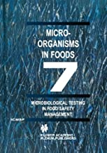 Microbiological Testing in Food Safety Management (Microorganisms in Foods)