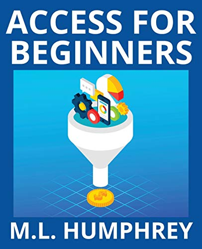 Access for Beginners (Access Essentials)