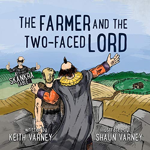 The Farmer and the Two-Faced Lord: a Skankra Fable (English Edition)