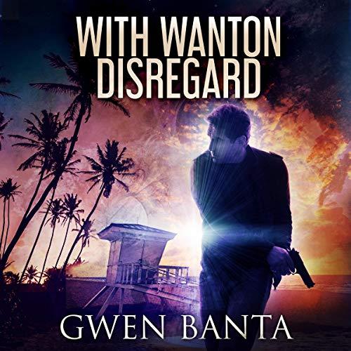 With Wanton Disregard cover art