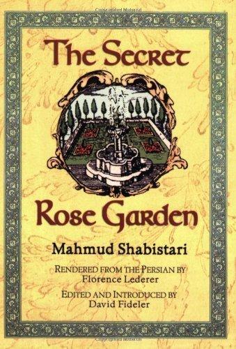 The Secret Rose Garden by Mahmud Ibn 'Abd Al-Kar Shabistari (2002-04-01)
