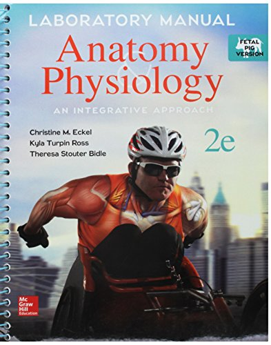 Lab Manual for McKinley's Anatomy & Physiology, Fetal Pig Version with PhILS 4.0 Access Card