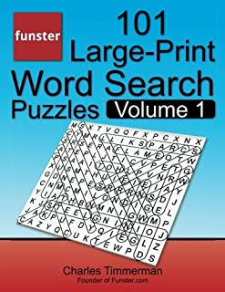 Funster 101 Large-Print Word Search Puzzles, Volume 1: Hours of brain-boosting entertainment for adults and kids