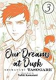 Our Dreams at Dusk: Shimanami Tasogare Vol. 3 (Our Dreams at Dusk: Shimanami Tasogare, 3)