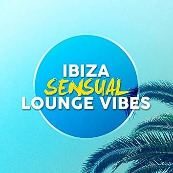 Ibiza Sensual Lounge Vibes
