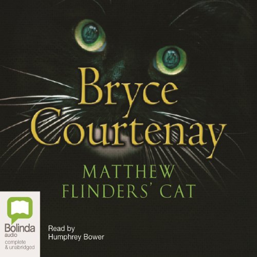 Matthew Flinder's Cat Audiobook By Bryce Courtenay cover art