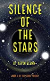 Silence of the Stars (The Stars of Everywhere)