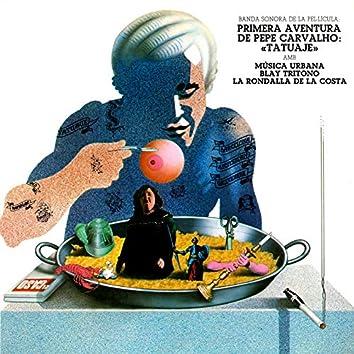 "Primera Aventura de Pepe Carvalho ""Tatuaje"" (Banda Sonora Original)"
