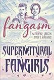 Image of Fangasm: Supernatural Fangirls