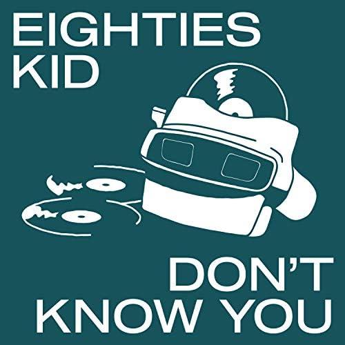 Eighties Kid
