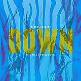 Down (feat. Avila & Porsha Love)