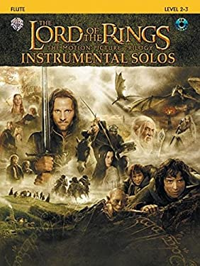 The Lord of the Rings Instrumental Solos: Flute, Book & CD (The Lord Of The Rings; The Motion Picture Trilogy)