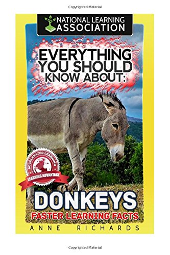 Everything You Should Know About : Donkeys Faster Learning Facts