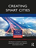 Creating Smart Cities (Regions and Cities) (English Edition)