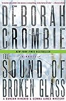 The Sound of Broken Glass: A Novel (Duncan Kincaid/Gemma James Novels, 15)