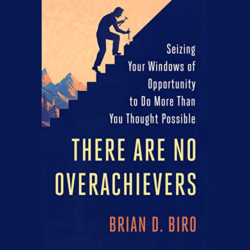 There Are No Overachievers audiobook cover art