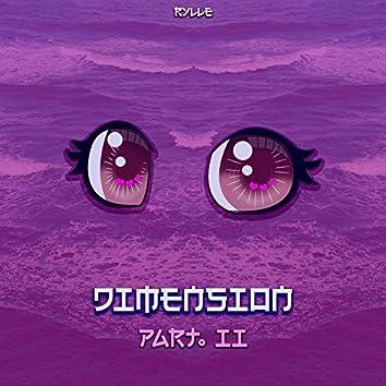 Dimension,  Pt. II