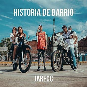 Historia De Barrio
