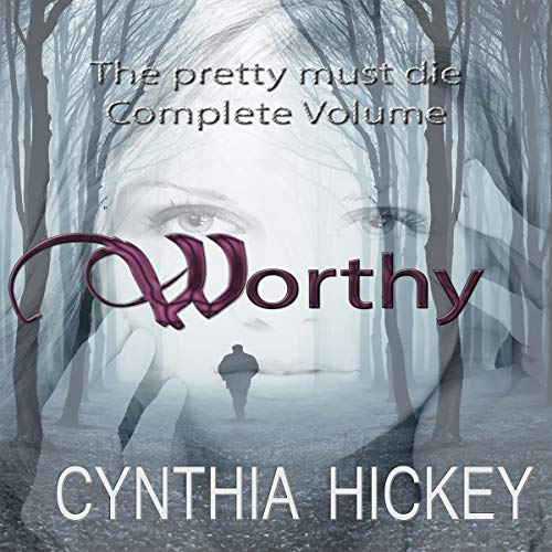 Worthy: The Pretty Must Die Complete Volume cover art
