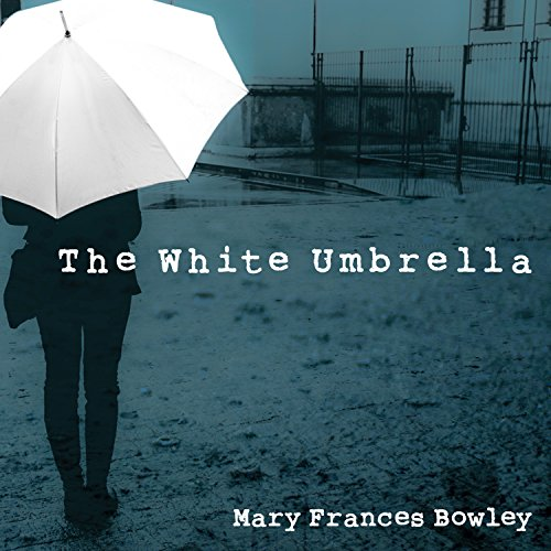 The White Umbrella audiobook cover art
