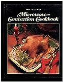 Kitchenaid Microwave-Convection Cookbook