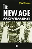 The New Age Movement: The Celebration of the Self and the Sacralization of Modernity