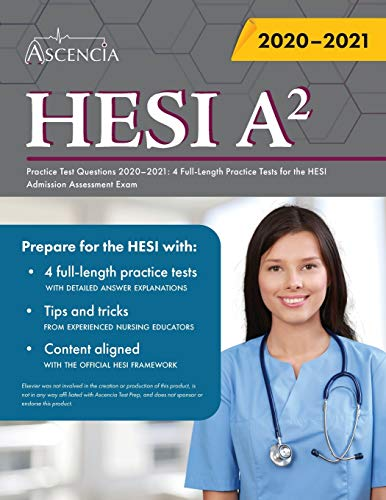 HESI A2 Practice Test Questions Book: 4 Full-Length Practice Tests for the HESI Admission Assessment Exam
