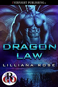 Dragon Law (Romance on the Go Book 0) by [Lilliana Rose]