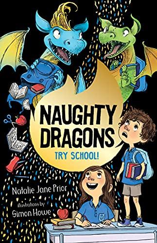 Naughty Dragons Try School!: Naughty Dragons #2 (English Edition)