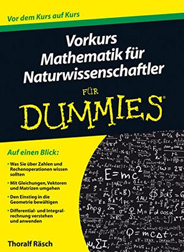 Vorkurs Mathematik für Naturwissenschaftler für Dummies