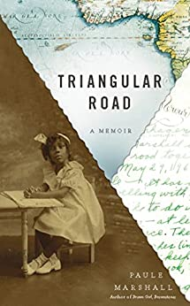 Triangular Road: A Memoir by [Paule Marshall]
