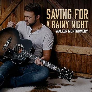 Saving For A Rainy Night